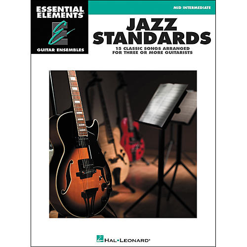 Hal Leonard Jazz Standards - Essential Elements Guitar Ensembles