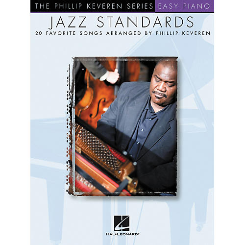 Hal Leonard Jazz Standards - Phillip Keveren Series For Easy Piano