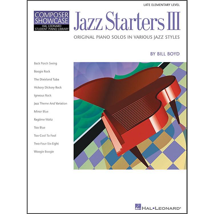 Hal LeonardJazz Starters III Late Elementary Piano Solos Hal Leonard Student Piano Library by Bill Boyd