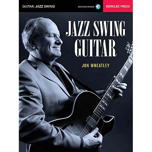 Berklee Press Jazz Swing Guitar Berklee Guide Series Softcover Audio Online Written by Jon Wheatley-thumbnail