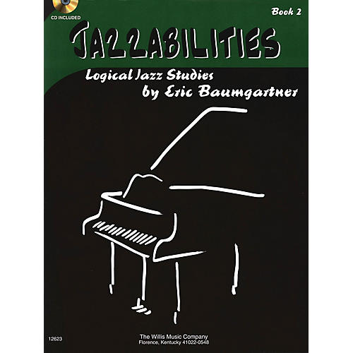 Willis Music Jazzabilities, Book 2 - Book/CD (Later Elem Level) Willis Series by Eric Baumgartner