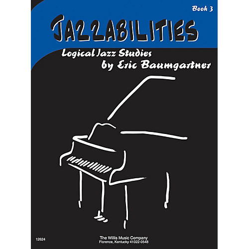Willis Music Jazzabilities, Book 3 - Book Only (Early Inter Level) Willis Series by Eric Baumgartner-thumbnail
