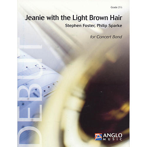 Anglo Music Press Jeanie with the Light Brown Hair (Grade 2 - Score Only) Concert Band Level 2.5 Arranged by Philip Sparke-thumbnail