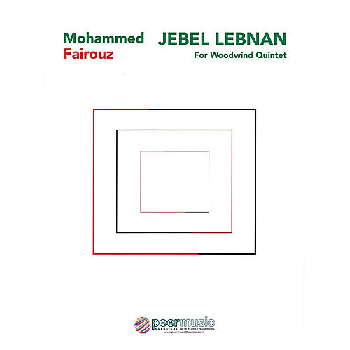 Peer Music Jebel Lebnan (Woodwind Quintet) Peermusic Classical Series by Mohammed Fairouz