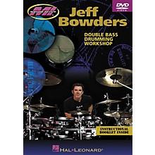 Hal Leonard Jeff Bowders - Double Bass Drumming Workshop DVD