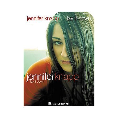 Hal Leonard Jennifer Knapp - Lay It Down Piano/Vocal/Guitar Artist Songbook
