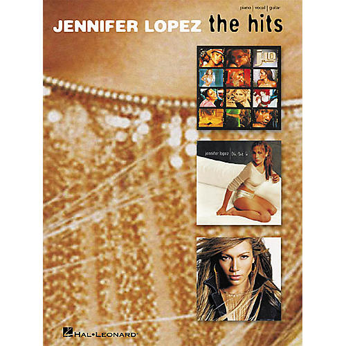 Hal Leonard Jennifer Lopez - The Hits Piano, Vocal, Guitar Songbook