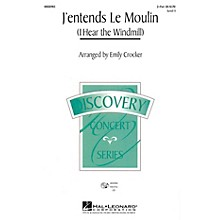 Hal Leonard J'entends le moulin (I Hear the Wind Mill) 2-Part arranged by Emily Crocker