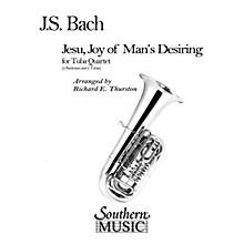 Southern Jesu, Joy of Man's Desiring (2 Euphoniums/2 Tubas) Southern Music Series Arranged by Richard E. Thurston