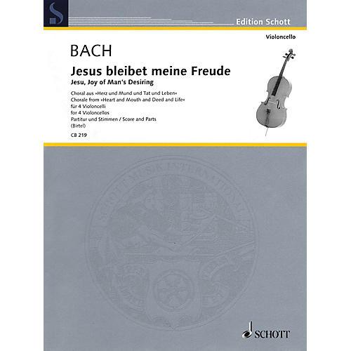 Schott Jesu, Joy of Man's Desiring (Cello Quartet Score and Parts) Schott Series by Johann Sebastian Bach