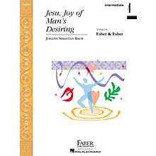 Faber Piano Adventures Jesu, Joy of Man's Desiring Faber Piano Adventures® Series by Johann Sebastian Bach (Level Inter/Level 4)
