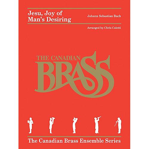 Canadian Brass Jesu, Joy of Man's Desiring (for Brass Quintet) Brass Ensemble Series Arranged by Chris Coletti-thumbnail
