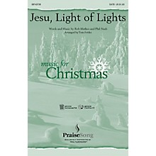 Hal Leonard Jesu Light of Lights IPAKO Arranged by Tom Fettke