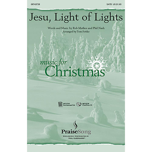 Hal Leonard Jesu Light of Lights SATB arranged by Tom Fettke