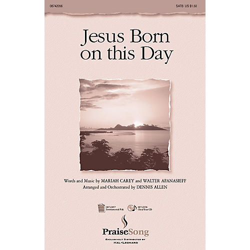 PraiseSong Jesus Born on this Day SATB arranged by Dennis Allen
