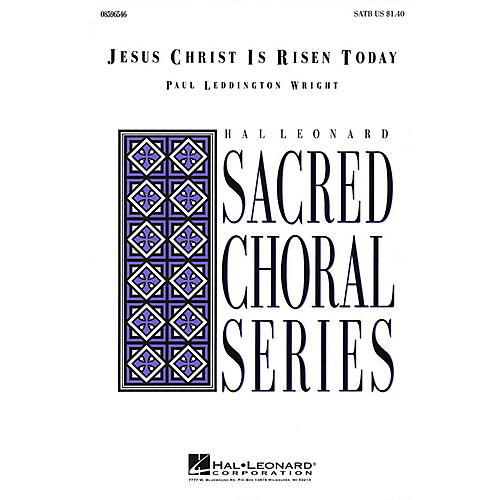 Hal Leonard Jesus Christ Is Risen Today SATB composed by Paul Leddington Wright-thumbnail