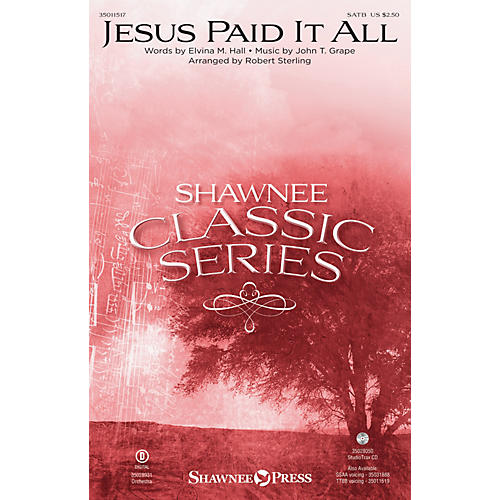 Shawnee Press Jesus Paid It All ORCHESTRATION ON CD-ROM Arranged by Robert Sterling
