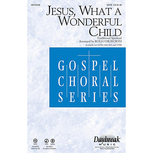 Daybreak Music Jesus, What a Wonderful Child SATB arranged by Rollo Dilworth-thumbnail