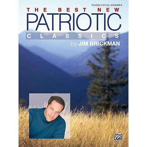 Alfred Jim Brickman The Best New Patriotic Classics Piano/Vocal/Chords