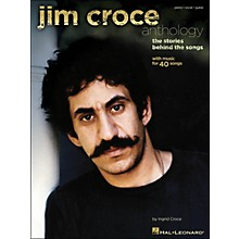 Hal Leonard Jim Croce Anthology - The Stories Behind The Songs arranged for piano, vocal, and guitar (P/V/G)