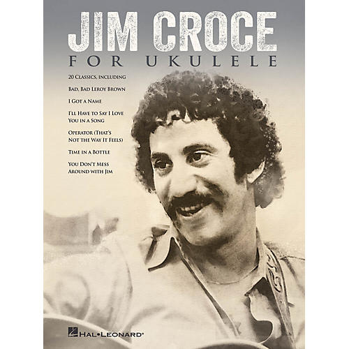 Hal Leonard Jim Croce for Ukulele Ukulele Series Softcover Performed by Jim Croce-thumbnail