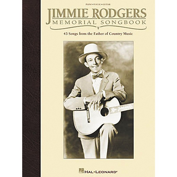 Hal LeonardJimmie Rodgers Memorial Piano, Vocal, Guitar Songbook