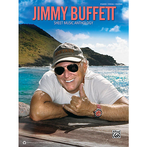 Alfred Jimmy Buffett - Sheet Music Anthology Book