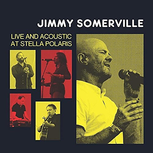 Alliance Jimmy Somerville - Live & Acoustic At Stella Polaris