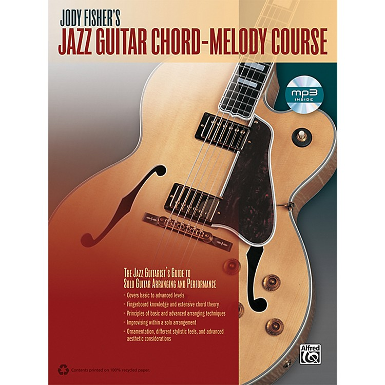 alfred jody fisher 39 s jazz guitar chord melody course book cd musician 39 s friend
