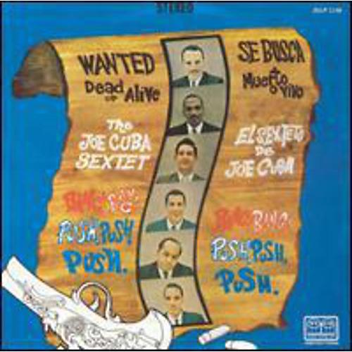Alliance Joe Cuba - Wanted Dead Or Alive Bang! Bang! and Push, Push, Push