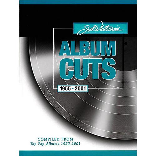 Record Research Joel Whitburn's Album Cuts 1955-2001 Book