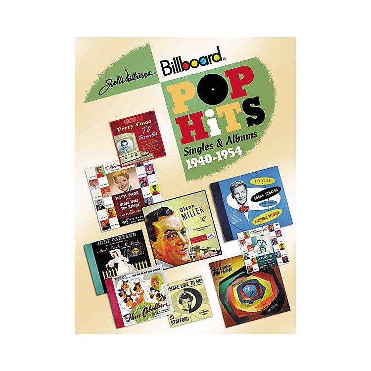 Record ResearchJoel Whitburn's Pop Hits 1940-1954: Singles and Albums Book