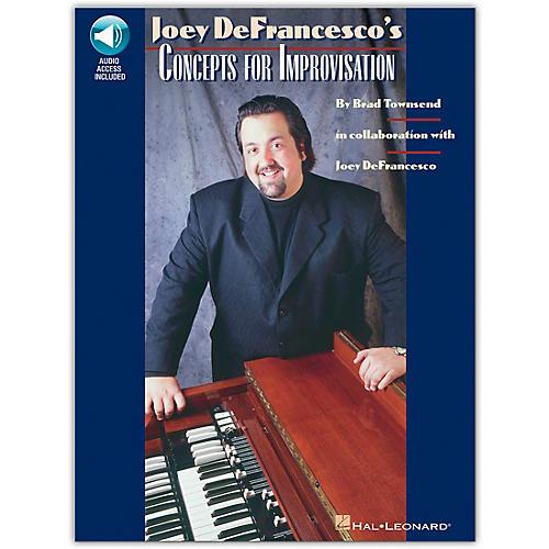 Hal Leonard Joey DeFrancesco's Concepts For Improvisation Book/Online Audio