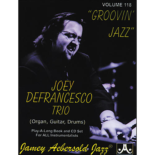 Jamey Aebersold Joey Defrancesco Groovin' Jazz Play-Along Book and CD-thumbnail