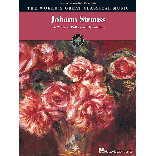 Hal Leonard Johann Strauss World's Greatest Classical Music Series Composed by Johann Strauss-thumbnail