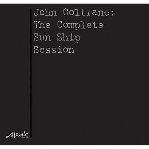 Alliance John Coltrane - The Complete Sun Ship Session