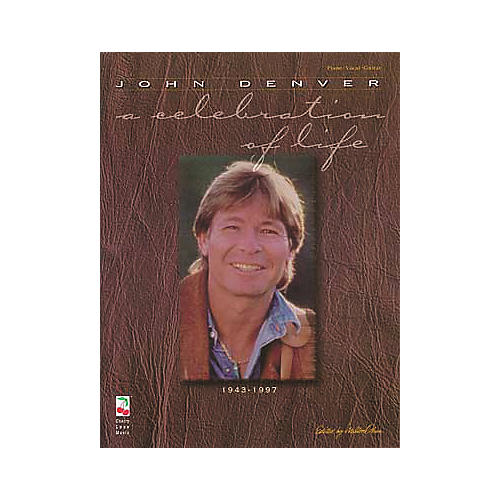Cherry Lane John Denver - A Celebration of Life Piano, Vocal, Guitar Songbook-thumbnail