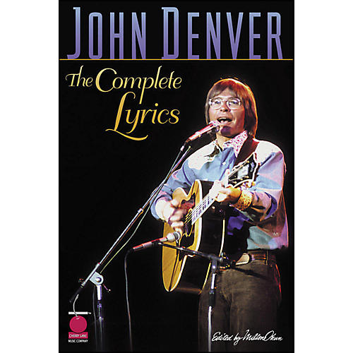 Cherry Lane John Denver The Complete Lyrics