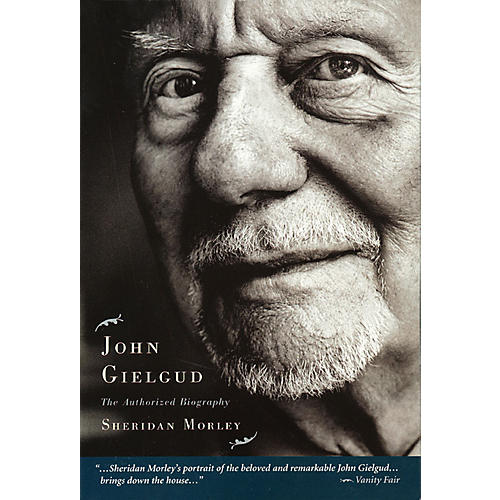 Applause Books John Gielgud (The Authorized Biography) Applause Books Series Softcover Written by Sheridan Morley