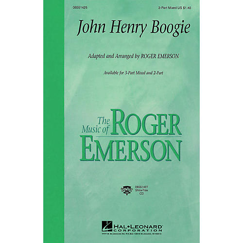 Hal Leonard John Henry Boogie 3-Part Mixed arranged by Roger Emerson