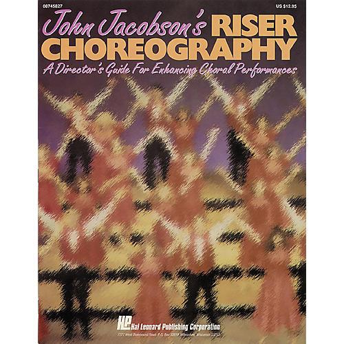 Hal Leonard John Jacobson's Riser Choreography Book