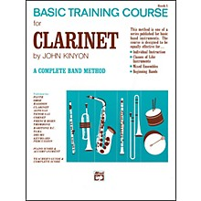 Alfred John Kinyon's Basic Training Course Book 1 Clarinet