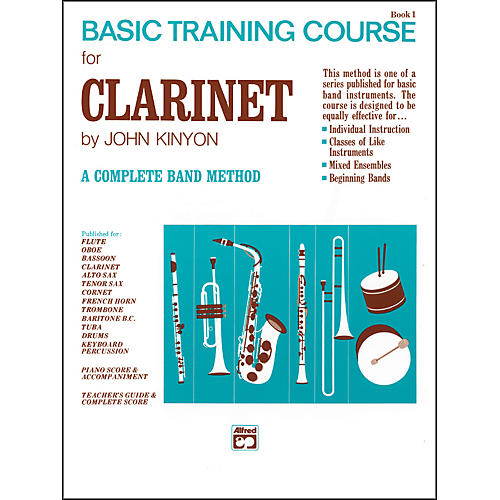 Alfred John Kinyon's Basic Training Course Book 1 Clarinet