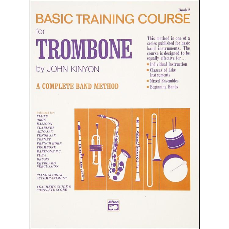 AlfredJohn Kinyon's Basic Training Course Book 2 Trombone