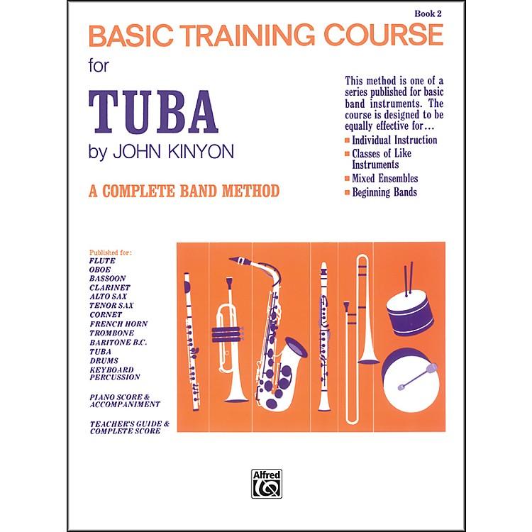 AlfredJohn Kinyon's Basic Training Course Book 2 Tuba