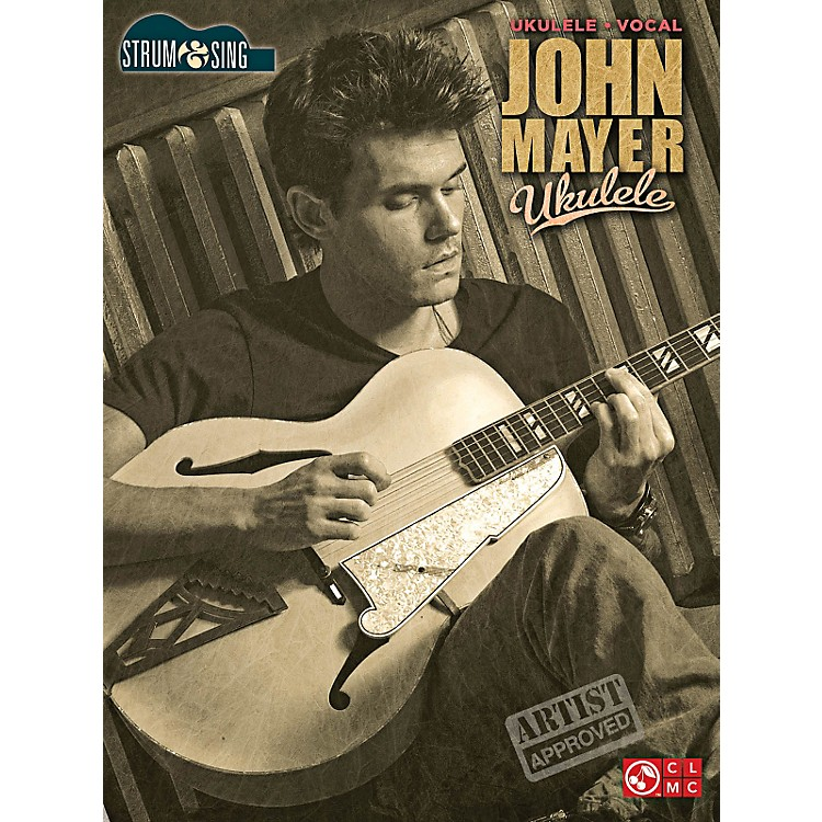 Cherry LaneJohn Mayer Strum & Sing Ukulele Songbook