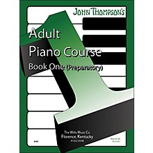 Willis Music John Thompson's Adult Piano Course Book One Preparatory