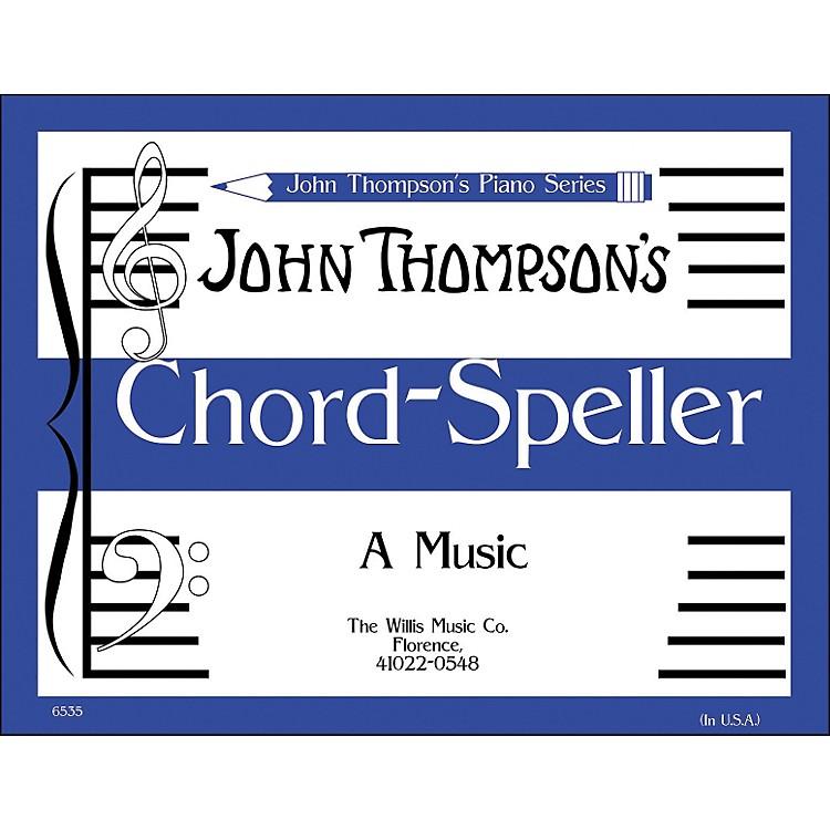 Willis MusicJohn Thompson's Chord Speller (A Music Writing Book) Later Elementary Level