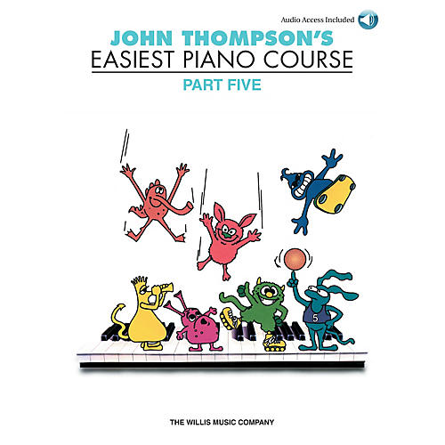 Willis Music John Thompson's Easiest Piano Course - Part 5 - Book/CD Pack Willis Series Written by John Thompson-thumbnail