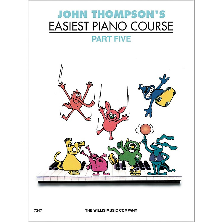 Willis Music John Thompson's Easiest Piano Course Part 5